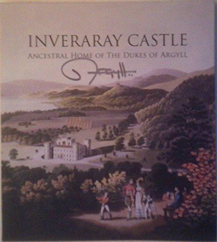 9780851014623: Inveraray Castle: Ancestral Home of the Dukes of Argyll