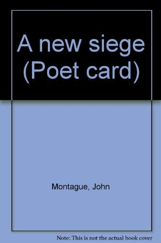A new siege (Poet card): John Montague