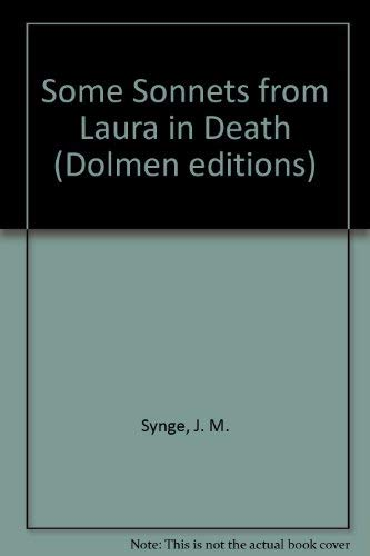 Some Sonnets from Laura in Death: Synge, J. M.