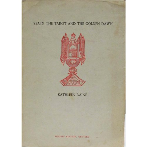 Yeats, the Tarot and the Golden Dawn (New Yeats papers) (0851052843) by Raine, Kathleen