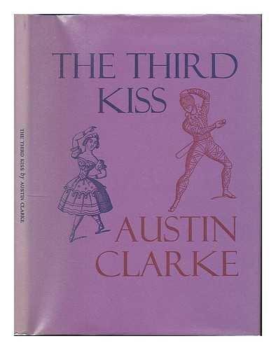 Third Kiss (Dolmen editions ; 24) (0851052924) by Clarke, Austin