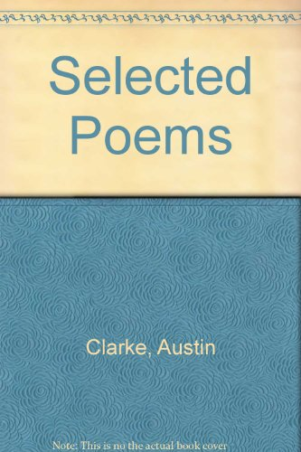 9780851052953: Selected Poems [of] Austin Clarke