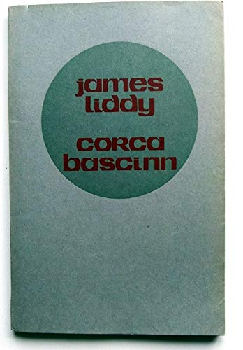 Corca Bascinn: James Liddy
