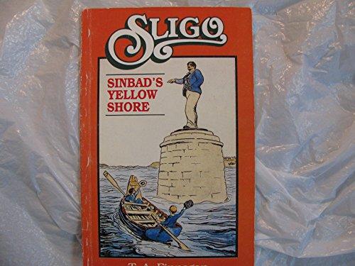 9780851053325: Sligo: Sinbad's Yellow Shore