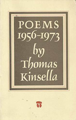 Poems, 1956-73: Kinsella, Thomas