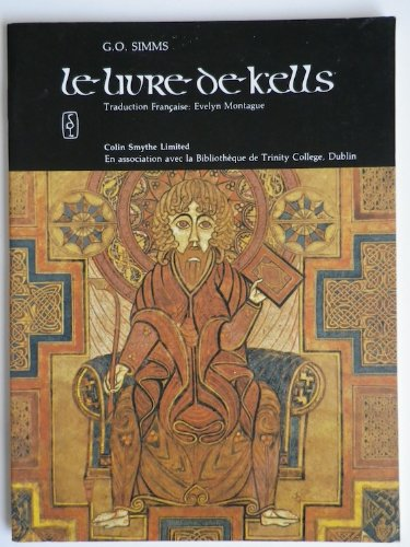 9780851054100: The Book of Kells: Livre de Kells - Selections (French Edition)