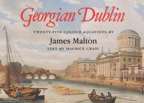 9780851054254: Georgian Dublin: Twenty-Five Aquatint Views in Colour