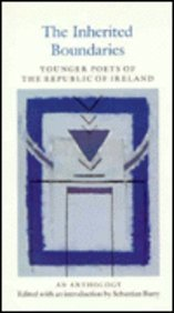 Inherited Boundaries: The Younger Poets of the Republic of Ireland (0851054390) by Sebastian Barry