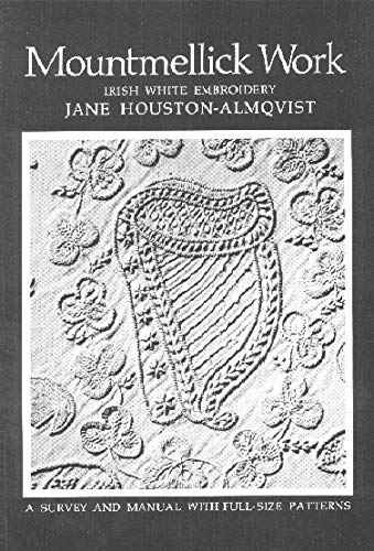 9780851055121: Mountmellick Work: Irish White Embroidery : A Survey and Manual With Full Size Patterns