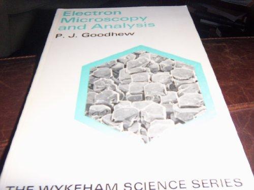 9780851090016: Electron Microscopy and Analysis
