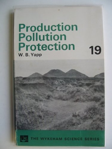 Production Pollution Protection: Yapp, W. B.