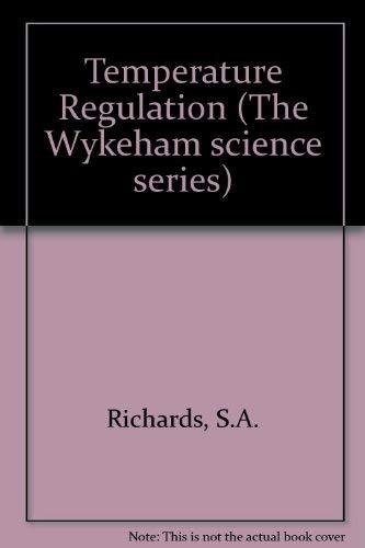 9780851093901: Temperature Regulation (The Wykeham science series)
