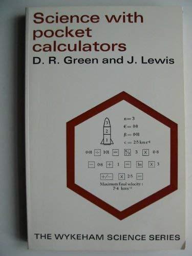 SCIENCE WITH POCKET CALCULATORS (Wykeham science series): Green