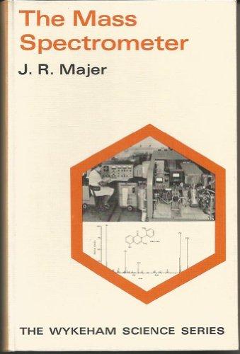 9780851095905: The Mass Spectrometer (Wykeham Science Series)