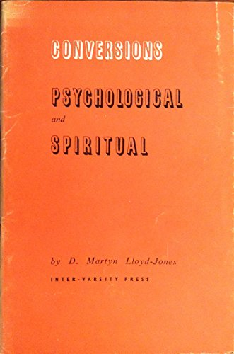 9780851100098: Conversions: Psychological and Spiritual