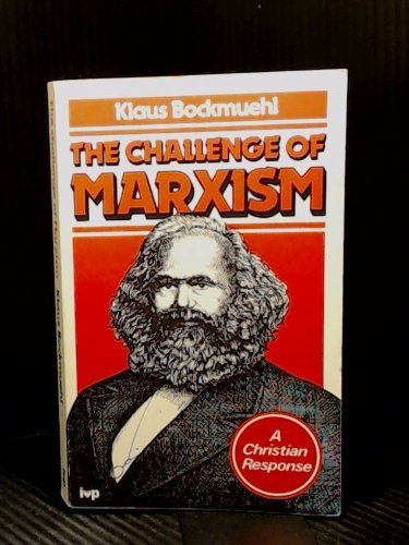 9780851104171: The Challenge of Marxism: A Christian Response