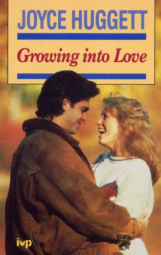 9780851104461: Growing into Love: Christian View of Sex, Courtship and Engagement