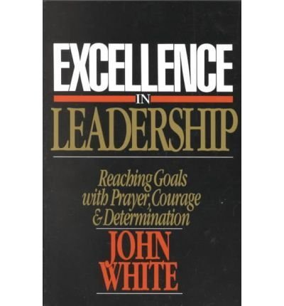 9780851104829: Excellence in Leadership: The Pattern of Nehemiah