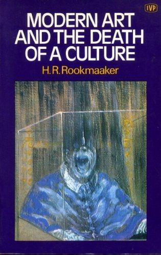 9780851105680: Modern Art And The Death Of A Culture