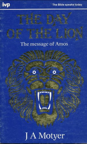 9780851105765: The Day of the Lion: The Message of Amos