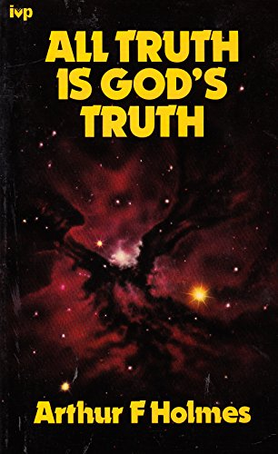 9780851105994: All Truth is God's Truth