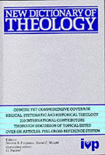 9780851106366: New Dictionary of Theology