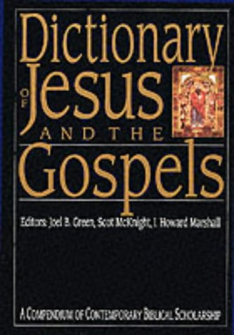 9780851106465: Dictionary of Jesus And the Gospels