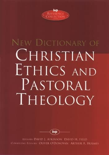9780851106502: New Dictionary of Christian Ethics & Pastoral Theology