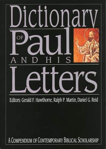 9780851106519: Dictionary of Paul and His Letters (Compendium of Contemporary Biblical Scholarship)
