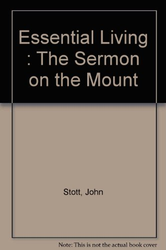 9780851106601: Essential Living : The Sermon on the Mount