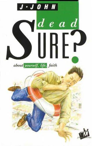 Dead Sure? (IVP: frameworks): John, J.: