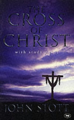 9780851106748: The Cross of Christ