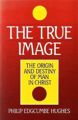 The True Image: Philip Edgcumbe Hughes
