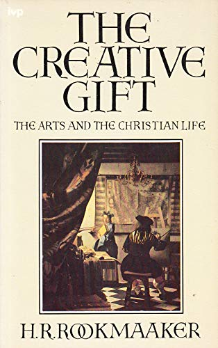 9780851107066: THE CREATIVE GIFT: THE ARTS AND THE CHRISTIAN LIFE.