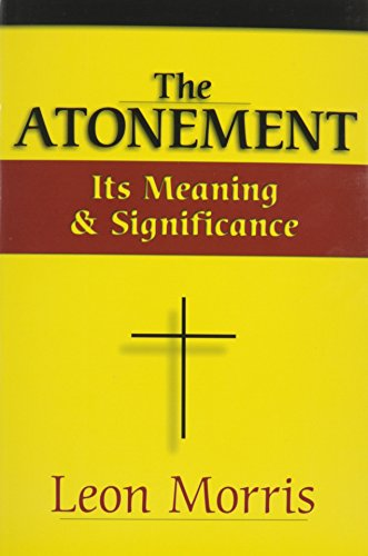 9780851107110: Atonement: Its Meaning and Significance