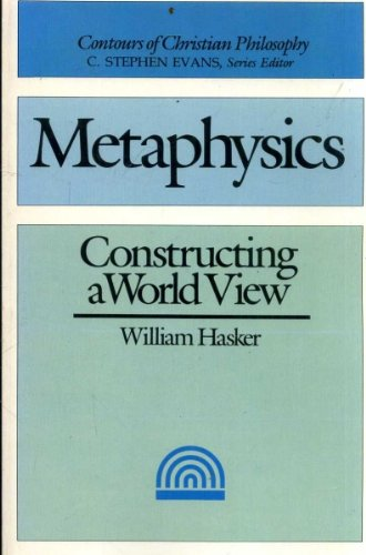 9780851107158: Metaphysics : Constructing a World View