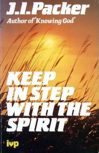 9780851107257: Keep in Step with the Spirit