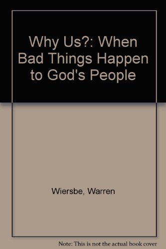 9780851107431: Why Us? When Bad Things Happen to God's People