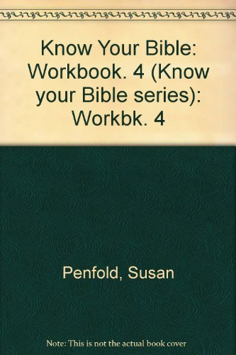 9780851107462: Know Your Bible: Workbk. 4 (Know your Bible series)