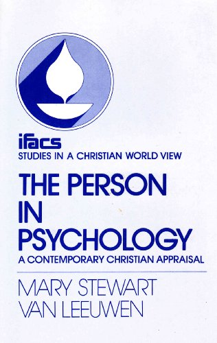 9780851107523: Person in Psychology: A Contemporary Christian Appraisal (Studies in a Christian world view)