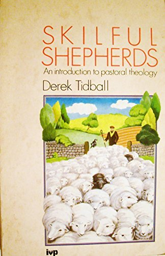 9780851107615: Skilful Shepherds: Introduction to Pastoral Theology
