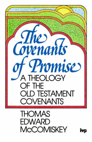 9780851107738: Covenants of Promise