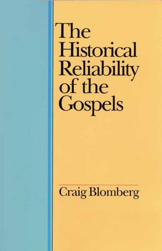 9780851107745: The Historical Reliability of the Gospels