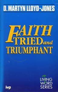 9780851107868: Faith Tried and Triumphant