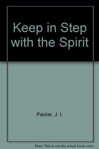 9780851108421: Keep in Step with the Spirit