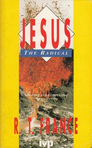 9780851108445: Jesus the Radical