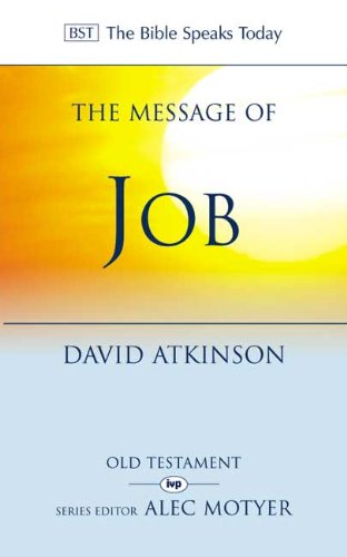 9780851109565: The Message of Job: Suffering And Grace (The Bible Speaks Today Old Testament)