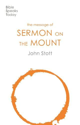 9780851109701: The Message of the Sermon on the Mount: With Study Guide: Christian Counter-culture (The Bible Speaks Today)