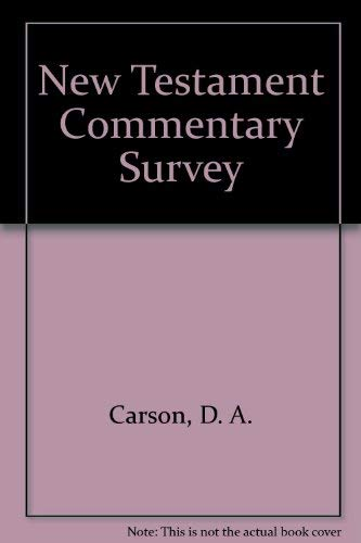 9780851109855: New Testament Commentary Survey