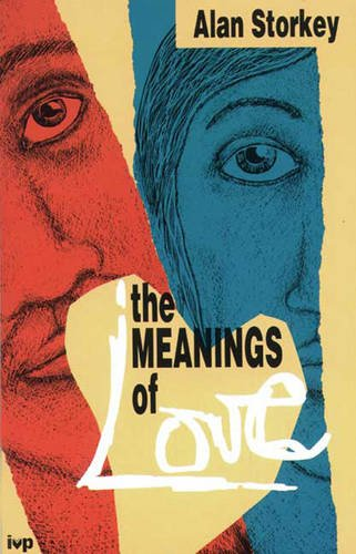 9780851109886: The Meanings of Love
